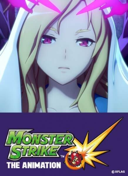 Monster Strike The Animation 2018